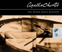 The Seven Dials Mystery written by Agatha Christie performed by Jenny Funnell on CD (Abridged)